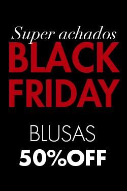 Black Friday Blusas com 50% off