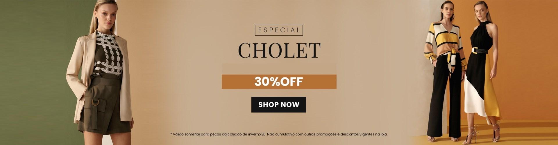 Cholet com 30% OFF